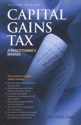 Capital Gains Tax - A Practitioneras Manual (Paperback, 2nd Revised edition)