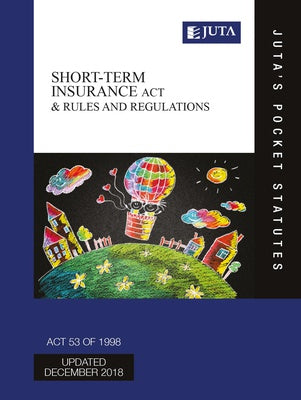 Short-term Insurance Act 53 of 1998 & Rules and Regulations 3e