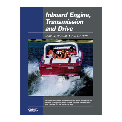 Clymer Inboard Engine, Transmission & Drive Service Manual 3rd Ed.