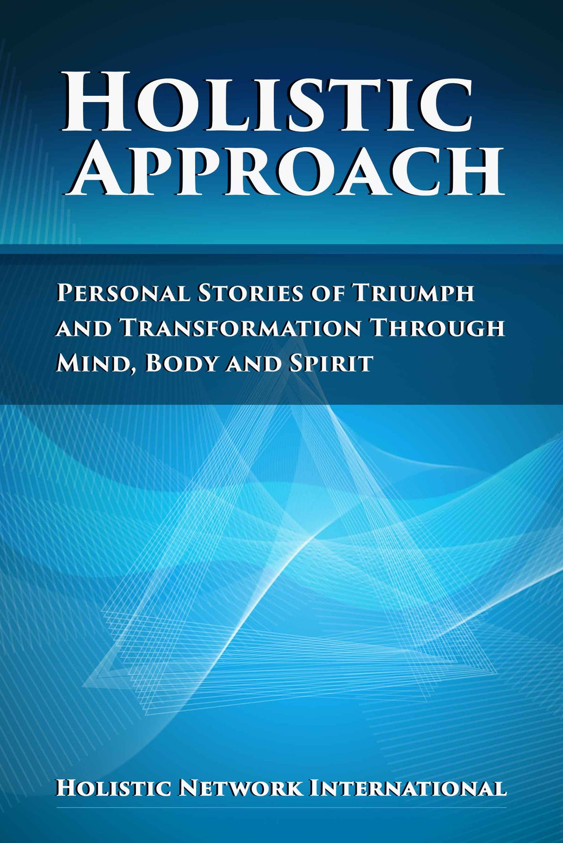 Holistic Approach Book