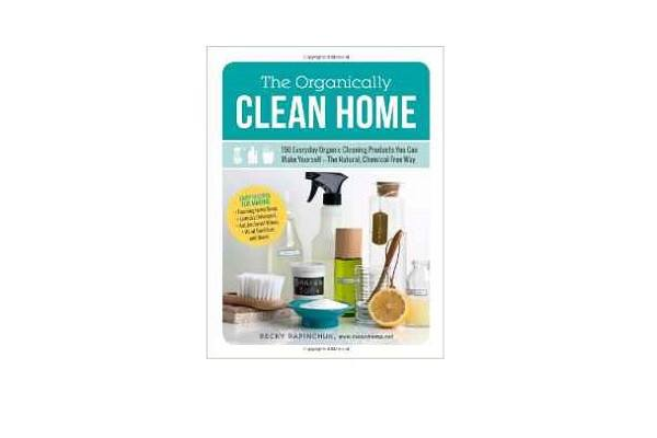 150 Everyday Organic Cleaning Products You Can Make Yourself The Natural, Chemical-Free Way - SustainTheFuture - 2
