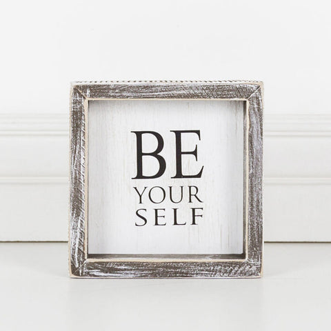 'Be Yourself' - Wood Framed Sign