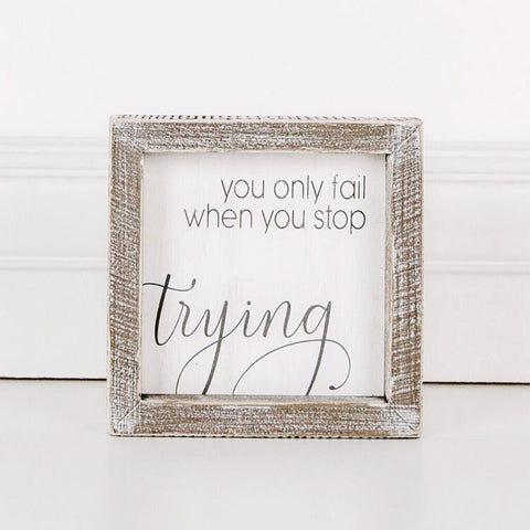 'Trying' Wood Framed Sign
