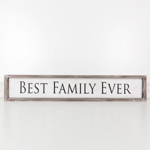 'Best Family Ever' - Wood Framed Sign