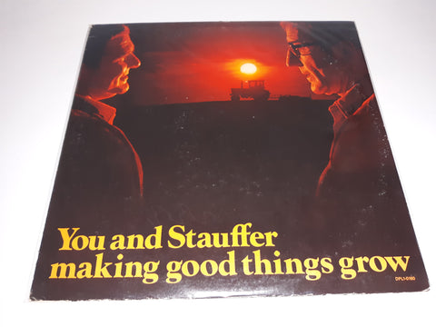 Various ‎– You And Stauffer Making Good Things Grow