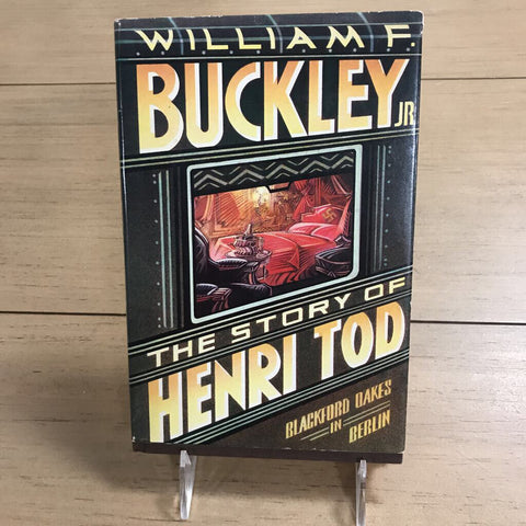 The Story of Henri Tod by William F. Buckley Jr. - 1983