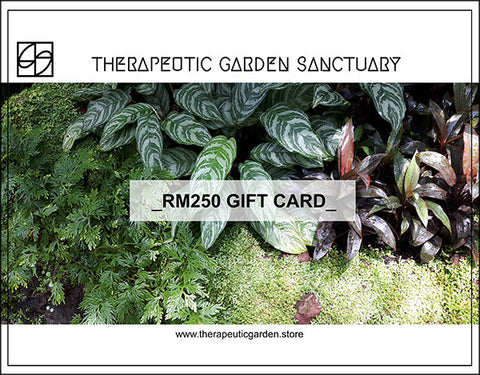 Gift Card_RM250 - Therapeutic Garden Sanctuary