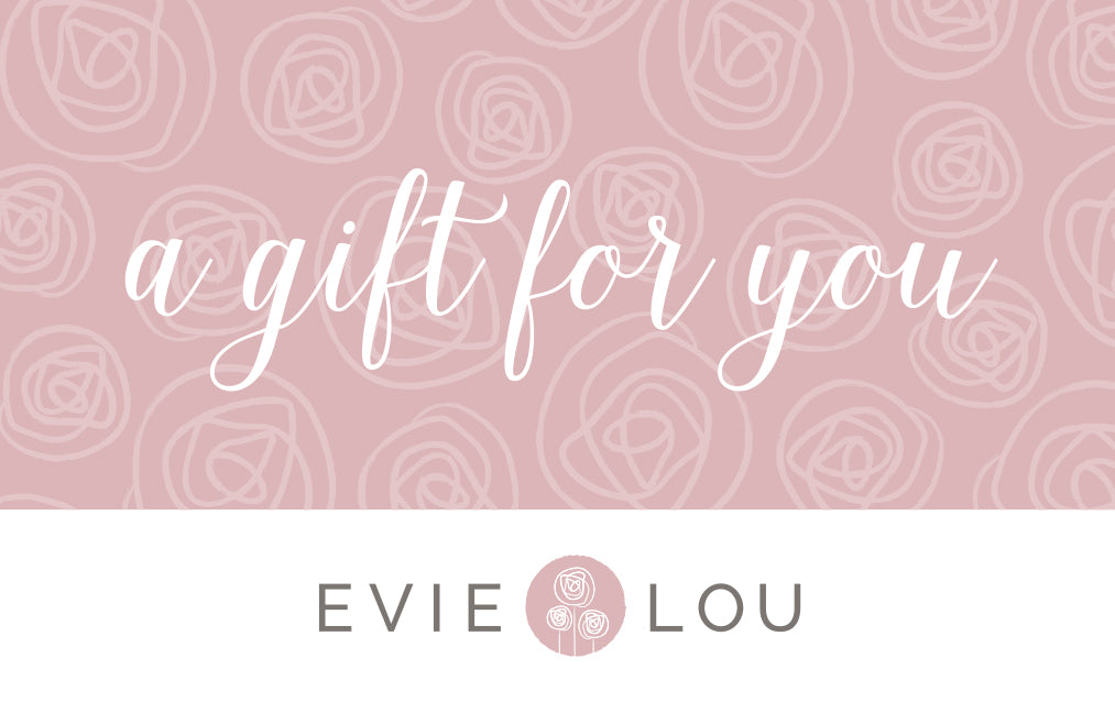 Evie Lou Gift Card, In-Store-Only