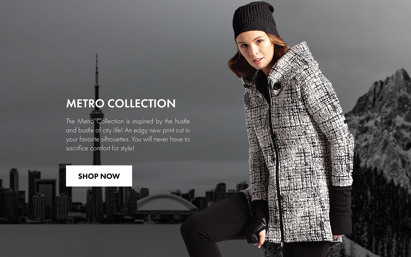 The Metro Collection is inspired by the hustle and bustle of city life! An edgy new print cut in your favorite silhouettes. You will never have to sacrifice comfort for style! Perfect clothing ranging from jackets, coats, Leggings and more.