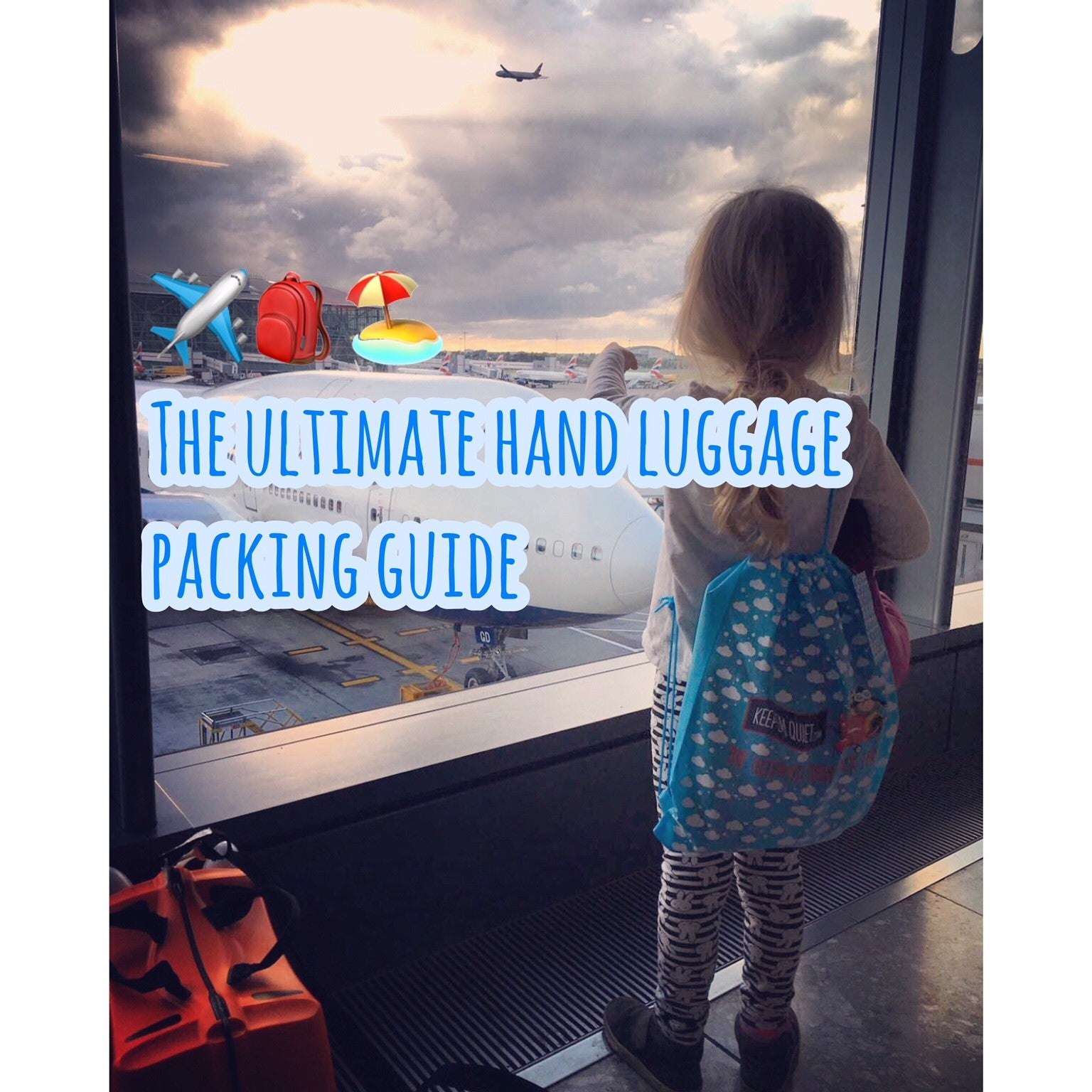 The ULTIMATE Hand Luggage Packing Guide