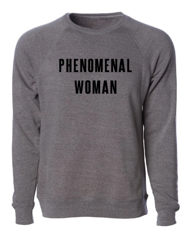 Phenomenal Woman Sweatshirt @ Hero Shop