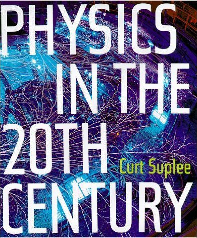 Physics in the 20th Century Book