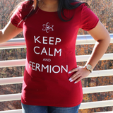 Keep Calm and Fermion T-shirt