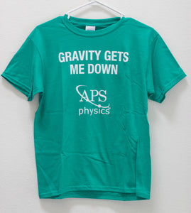 Youth Gravity Gets Me Down: T-shirt