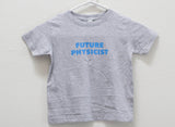Toddler Future Physicist T-Shirt