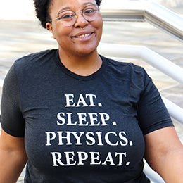 Eat. Sleep. Physics. Repeat