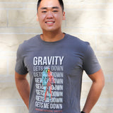 Gravity Gets Me Down Graphic Tee