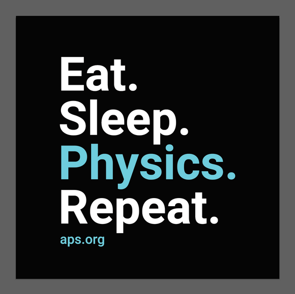 Eat. Sleep. Physics. Repeat. Sticker