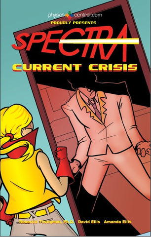 Spectra 8: Spectra's Current Crisis Comic Book
