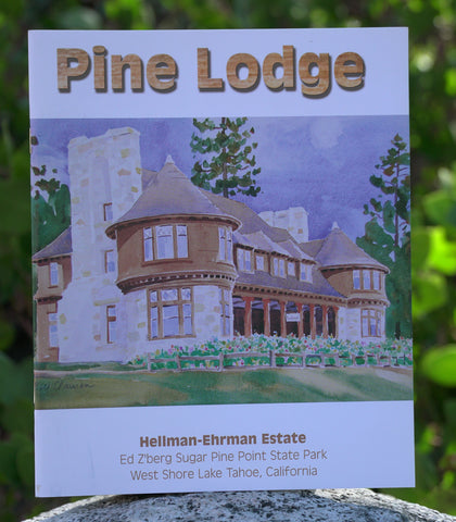 Pine Lodge - Hellman-Ehrman Estate