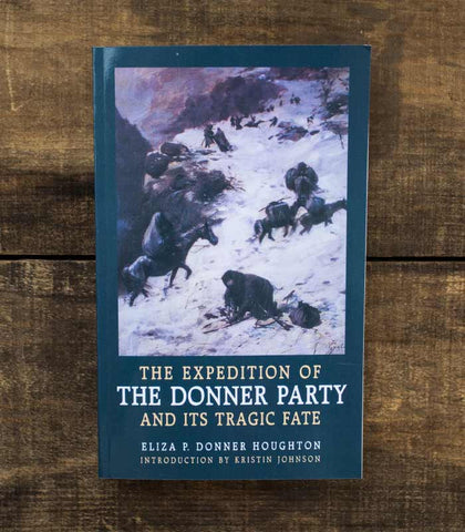 The Expedition of the Donner Party and it's Tragic Fate