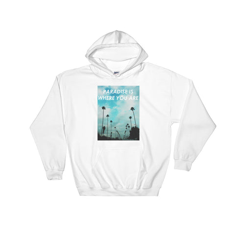 Paradise is where you are Hooded Sweatshirt