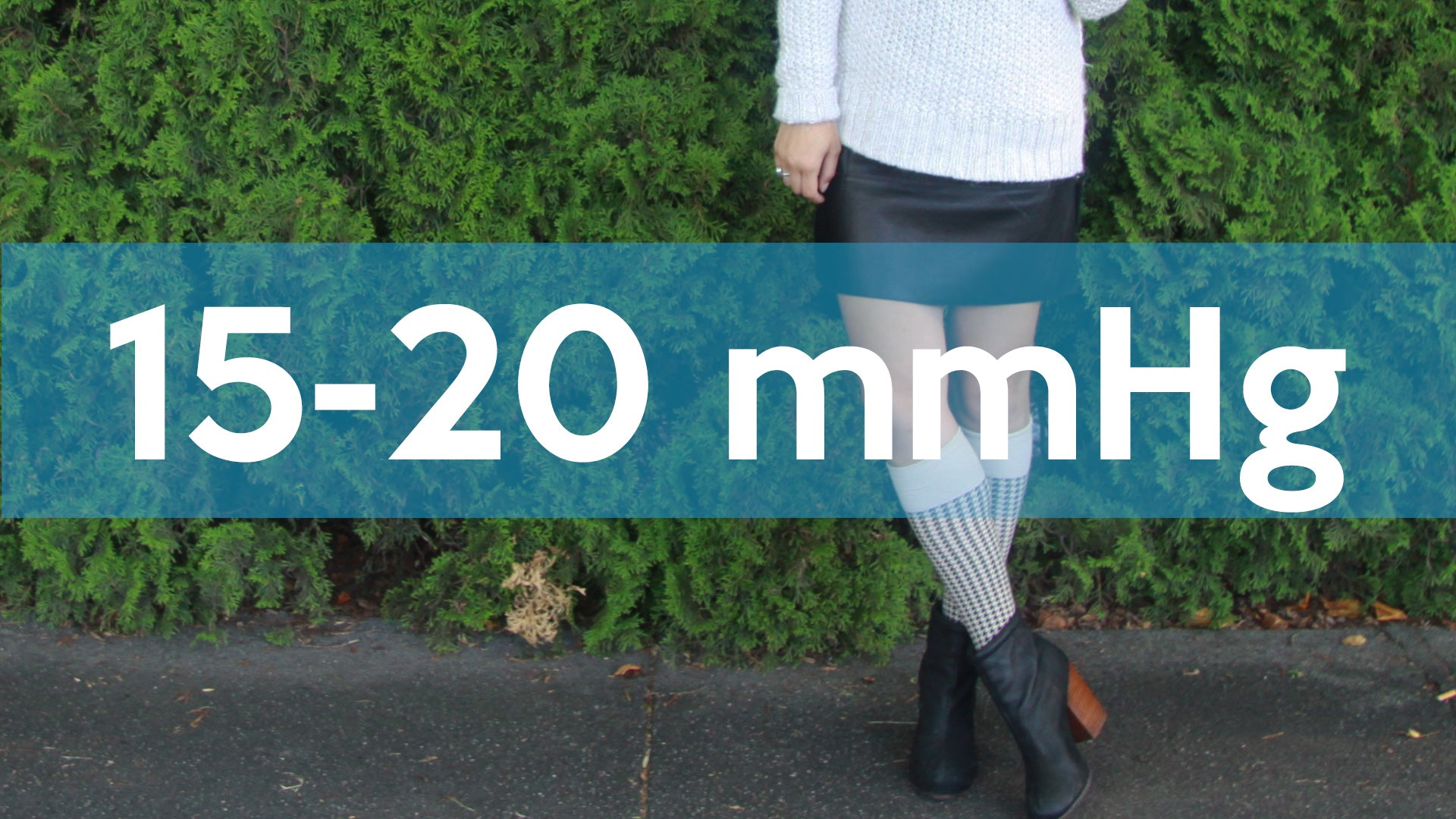 Mild:  15-20 mmHg Compression Socks