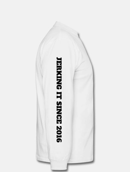 """Jerking it since 2016"" Long Sleeve T-Shirt"