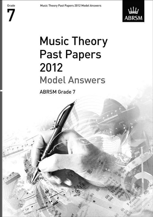 ABRSM Music Theory Past Papers 2012 - Model Answers Grade 7