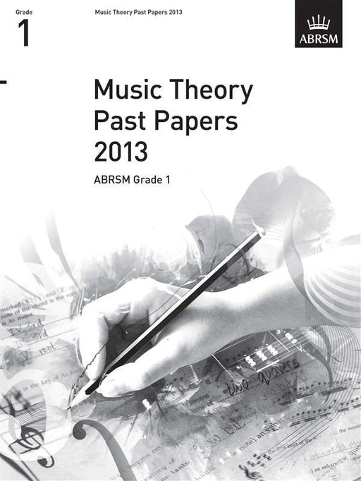 ABRSM Music Theory Past Papers 2013: Grade 1