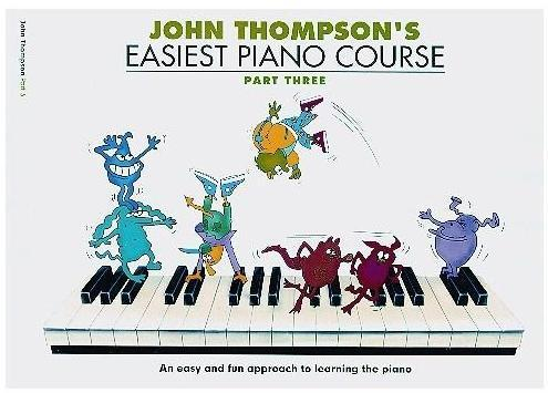 John Thompson: Easiest Piano Course Book 3