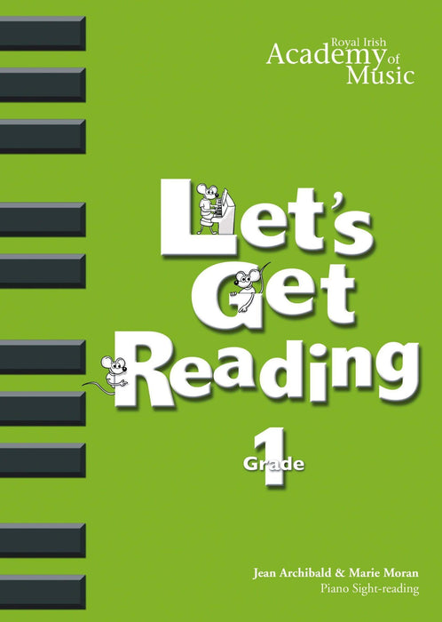 RIAM (Royal Irish Academy of Music) - Lets Get Reading Grade 1