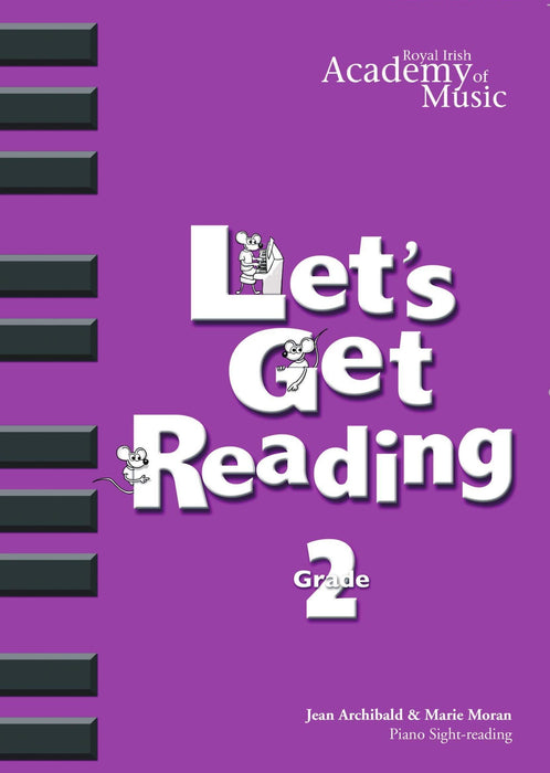 RIAM (Royal Irish Academy of Music) - Lets Get Reading Grade 2