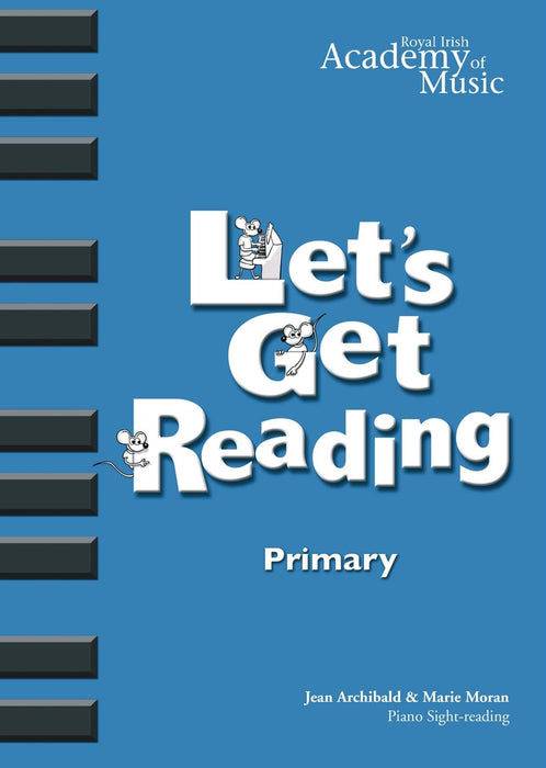 RIAM (Royal Irish Academy of Music) - Lets Get Reading Primary