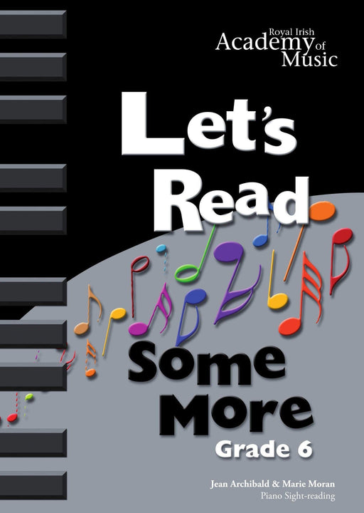 RIAM (Royal Irish Academy of Music) - Lets Read Some More Grade 6