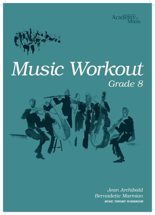 RIAM (Royal Irish Academy of Music) Music Workout Grade 8