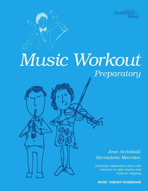 RIAM (Royal Irish Academy of Music) Music Workout Preparatory
