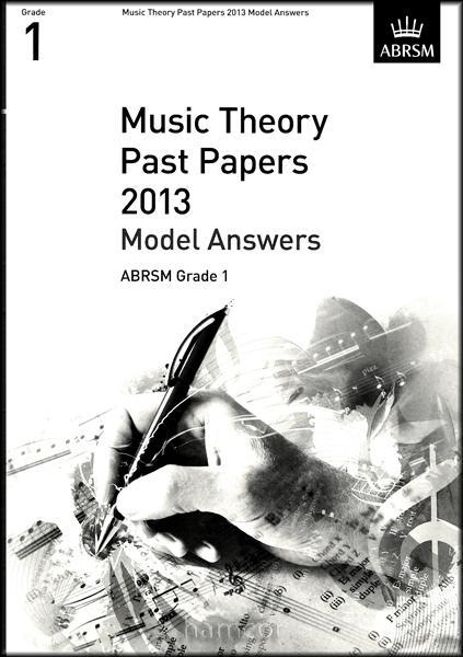 ABRSM Music Theory Past Papers 2013 - Model Answers Grade 1