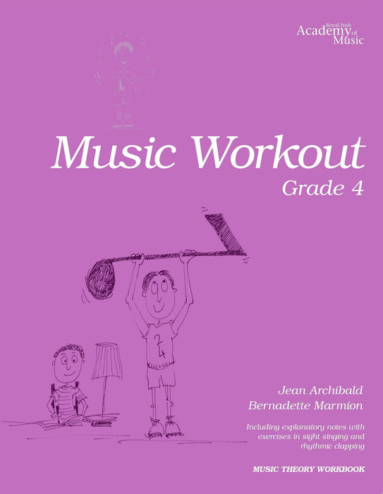 RIAM (Royal Irish Academy of Music) Music Workout Grade 4