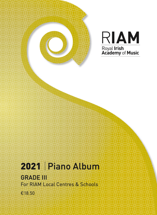 Royal Irish Academy of Music Piano Exam Book 2021  Grade 3