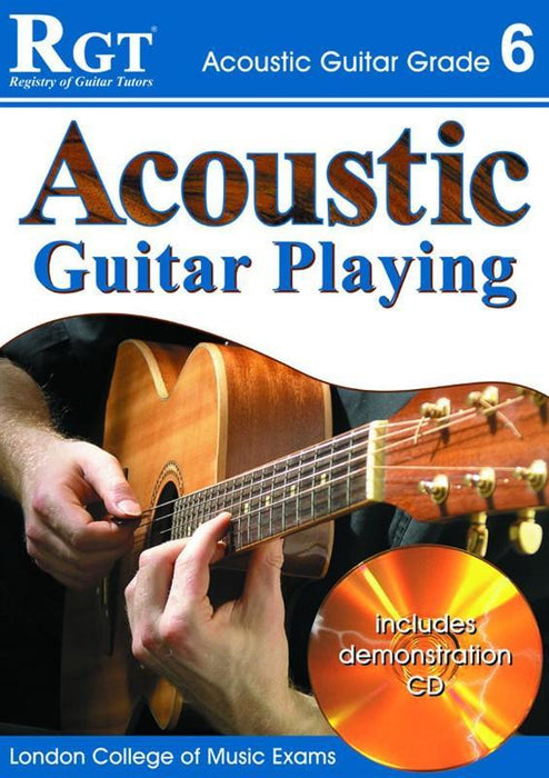 RGT: Acoustic Guitar Playing Grade 6