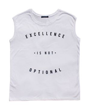 Excellence Is Not Optional - BLACK