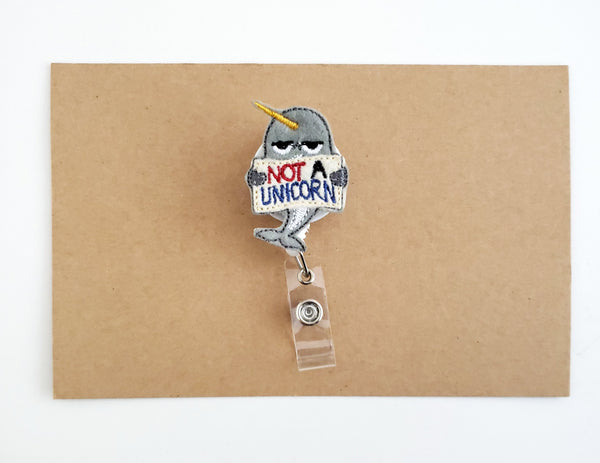 Not a Unicorn Badge Reel, Narwal Badge Reel