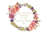Add a Matching Headband to any Barefoot Sandals purchase