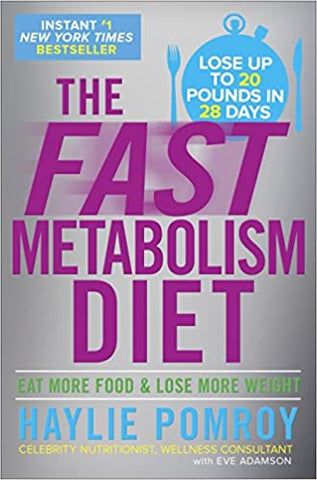 The Fast Metabolism Diet by Haylie Pomroy - gently used hardcover