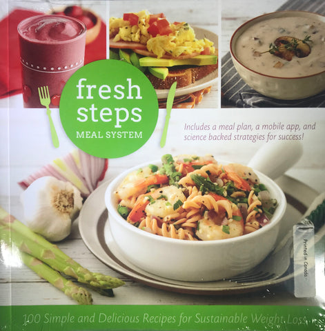 Fresh Steps Meal System Cookbook - 100 simple recipes for sustainable weight loss