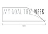My Goal This Week Mirror Sticker Dimensions