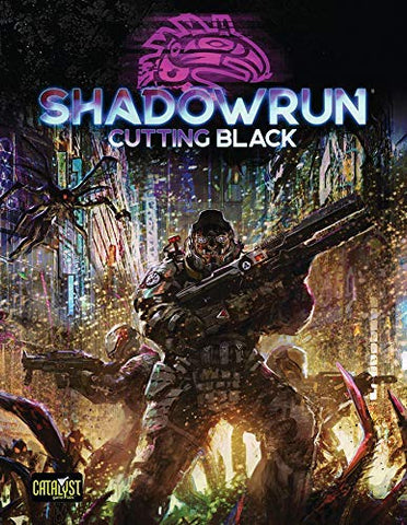 Shadowrun Sixth World: Cutting Black