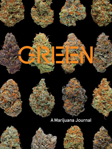 Green: A Marijuana Journal - Sweet Pea and Tulip