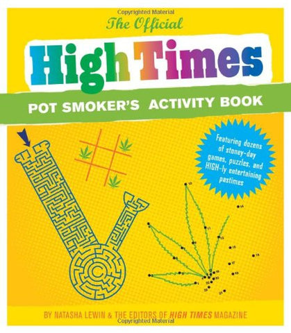 High Times Pot Smoker's Activity Book - Sweet Pea and Tulip